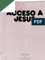 Gonzalez Faus Jose Ignacio - Acceso a Jesus