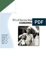 7 Ps of Mumbai Dabbawala