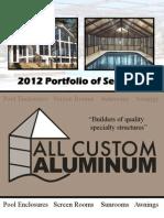 All Custom Aluminum Portfilio 2012