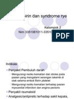 Aspirin Dan Syndrome Rye