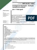 NBR 14598 - Tecnologia de Informacao - Avaliacao de Produto de Software - Parte 1 Visao Geral