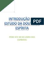INTRODUÇÃO AO ESTUDO DA DOUTRINA ESPÍRITA