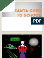 Alianta Goes to School