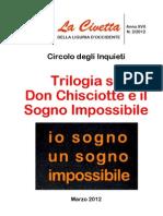 Trilogia su Don Chisciotte e il Sogno Impossibile