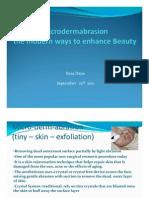 Microdermabrasion et al