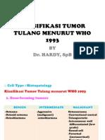 Klasifikasi Tumor Tulang Menurut Who 1993