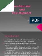 Pre Shipment & Post Shipment