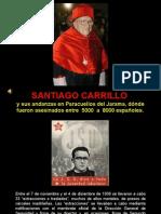 Santiago Carrillo y Paracuellos Del Jarama