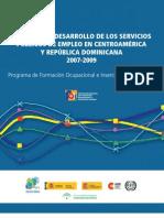Evolución y Desarrollo de los Servicios Públicos de Empleo de Centroamérica y República Dominicana (2007-2009)