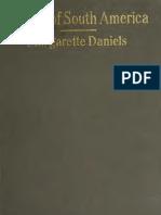 Daniels, Margarette. Makers of South America. 1916