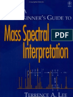 A Beginner's Guide to Mass Spectral Interpretation