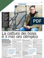 """Intervista a Pigi Di Cara. Squadra """"catturandi"""" Palermo (City, Rcs)"""
