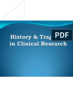 History & Tragedies in Clinical Research