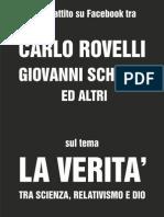Carlo Rovelli, Giovanni Schiava ed altri - La verità tra scienza, relativismo e Dio