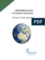 Fitxa del tema del mes Espurn@ - març 2012 - Meteorologia
