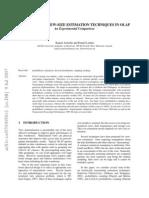 Kamel Aouiche and Daniel Lemire, Unassuming View-Size Estimation Techniques in OLAP, An Experimental Comparison, Proceedings of ICEIS-2007, pp. 145-150, 2007.