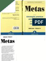 Metas Estrategias Practicas Para Determinar y Conquistar Sus Objetivos - Brian Tracy