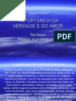 IMPORTÂNCIA DA VERDADE E DO AMOR