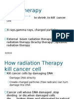 Radio Therapy