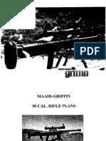 Maadi-Griffin 50 Cal. Rifle Plans