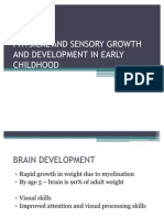 Physical and Sensory Growth and Development in Early