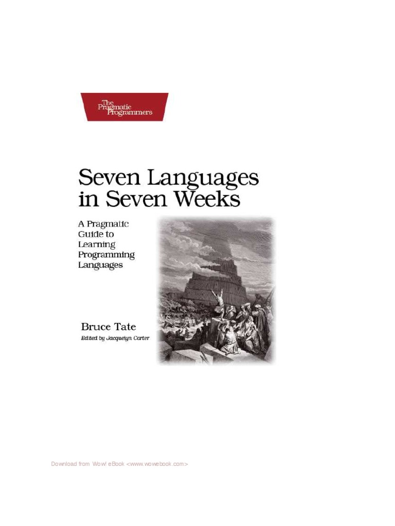 Seven languages in seven weeks a pragmatic guide to learning programming languages ruby programming language programming paradigms