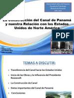 La Construcción del Canal y las relaciones de Panamá con los EEUU