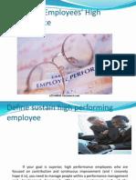 Sustaining Employees' High Performance