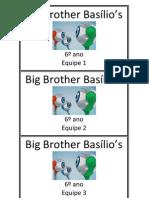 Big Brother Basílio Cartões Equipes