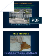 Vias Venosas Centrales Prof. Dr. Luis Del Rio Diez