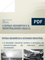 O Espaço Geográfico e a Industrialização (Aula 2)