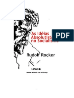 Rudolf Rocker - As Idéias Absolutistas no Socialismo