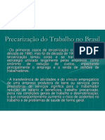 Precarização do Trabalho no Brasil