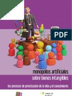 Monopolios Artificiales Sobre Bienes Intangibles - Asociacion via Libre