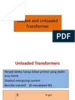 Loaded and Unloaded Transformer