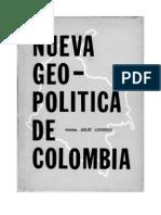 Nueva Geopolitica de Colombia Gen Julio Londoño