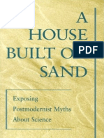 A House Built on Sand Exposing Postmodernist Myths About Science 00 Koertge