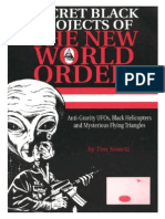 Swartz - Secret Black Projects of the New World Order - Anti-Gravity UFOs, Black Helicopters and Mysterious Flying Triangles (1998)