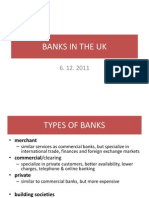 BANKS IN THE UK