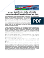 E.C.B. - Even the modestly optimistic economic outlook is subject to certain risks