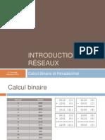 Intro Réseaux - 05 - Calcul binaire et hexadécimal