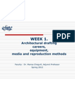 AE120 WEEK 1 Architectural Drafting Careers Equipment Media and Reproduction Methods