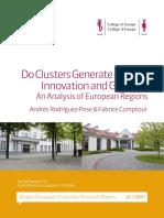Do Clusters Generate Greater Innovation and Growth? An Analysis of European Regions (Eng)/ ¿Generan los clusters una mayor innovación y crecimiento? (Ing)/   Klusterrek berrikuntza handiagoa eta hazkundea sorrarazten al dute? (Ing)