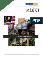 Reussir en Malaisie