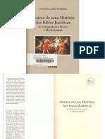 Antonio Carlos Wolkmer. Síntese de uma História das Idéias Jurídicas - da Antiguidade Clássica à Modernidade (2006)