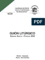 GUIÓN LITÚRGICO SEMANA SANTA Y PASCUA 2012 - 16-02-2012