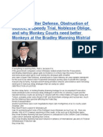 the Spam Filter Defense Obstruction of Justice a Speedy Trial Noblesse Oblige and why Monkey Courts need better Monkeys at the Bradley Manning Mistrial
