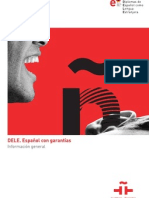Diplomas de Espaol Como Lengua Extranjera (DELE) 2008.