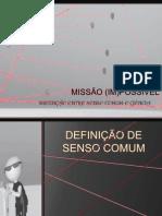 Senso Comum VS Ciência - 2º Versão