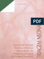 Manual de Normas Técnicas e Rotinas Operacionais do Programa Nacional de Triagem Neonatal